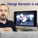 Hangi Aerotor Başlığı – En İyi Aerotor Başlığı Hangisi? – Kesim için güçlü başlık hangisi?